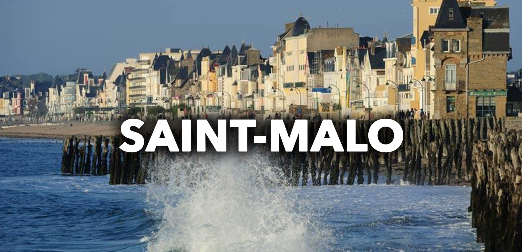 Nos Séjours à Saint-Malo